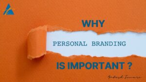 Why Personal Branding is important ?